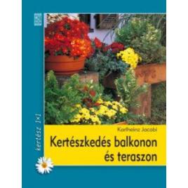 Kertészkedés balkonon és teraszon